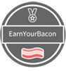 Earn your bacon
